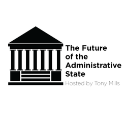 The Future of the Administrative State