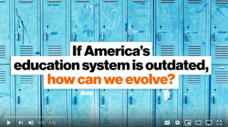 America's Education System is Outdated, How Can We Evolve?