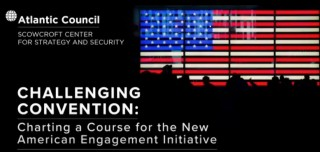 Challenging Convention: Charting a Course for the New American Engagement Initiative
