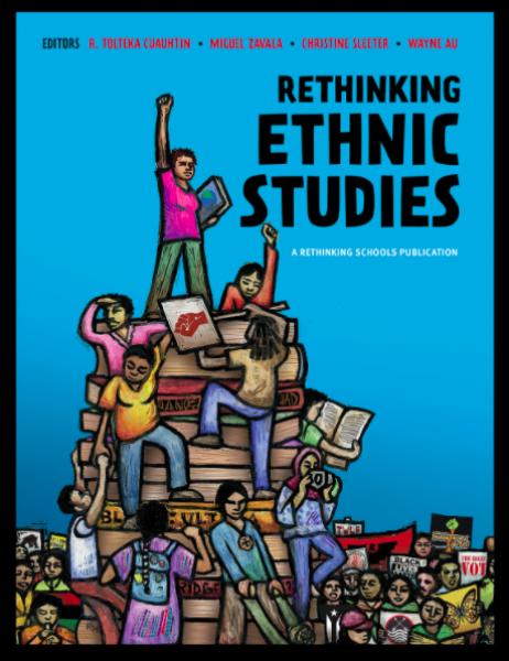https://rethinkingschools.org/books/rethinking-ethnic-studies/